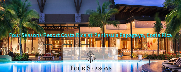 Four Seasons Resort Costa Rica at Peninsula Papagayo, Costa Rica