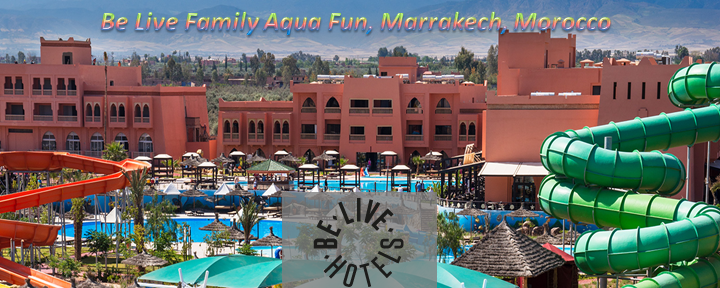 Be Live Family Aqua Fun, Marrakech, Morocco